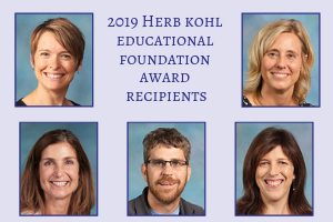 Five WSD Educators Selected for 2019 Herb Kohl Educational Foundation Awards