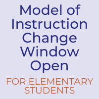 Elementary Model of Instruction Change Window Now Open
