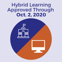 School Board Approves Hybrid Instruction for Phase Into Learning Starting Tuesday, September 8 and Continuing Through Friday, October 2, 2020