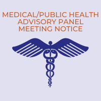 Meeting Notice: Medical/Public Health Advisory Panel