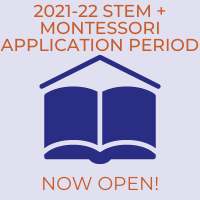 Lottery for STEM Programs + Montessori School Now Open